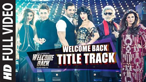 Welcome Back (Title Track) FULL VIDEO Song - Mika Singh