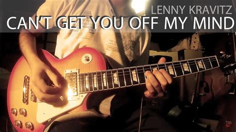 Lenny Kravitz - Can't get you off my mind (cover