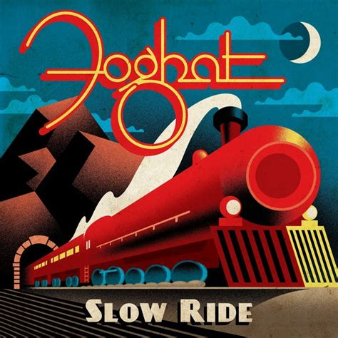 Slow Ride by Foghat on Spotify